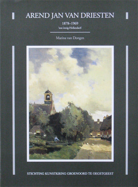 A.J. van Driesten, 1878-1969, monograph
