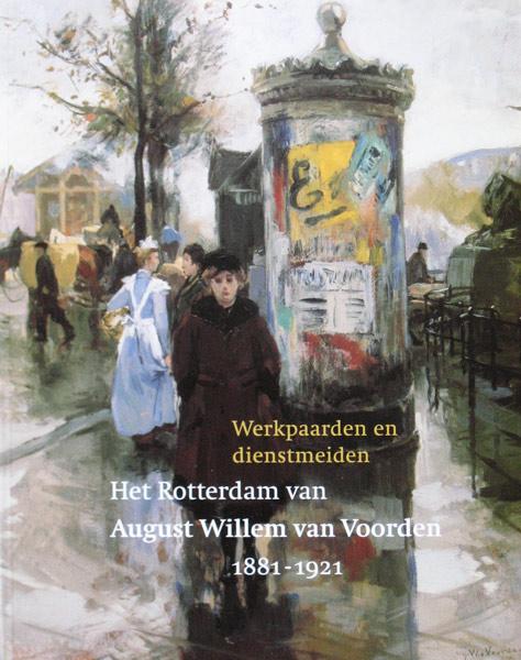 Monograph of  August Willem van Voorden,1881-1921