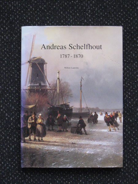 Andreas Schelfhout, monografie, 280 pag.