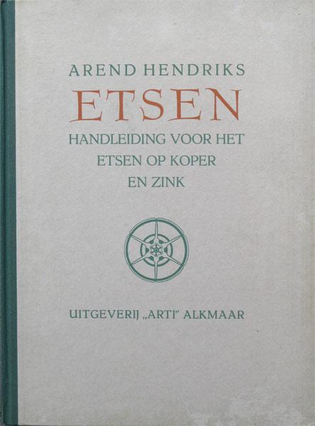 Etsen,-Arend-Hendriks,-Handleiding-voor-het-etsen-op-koper-en-zink,-hardcover,-72-pag.