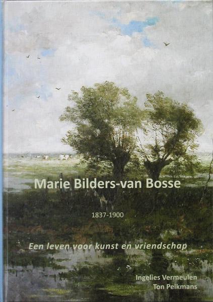 M. Bilders van Bosse, Marie Bilders van Bosse, 1837-1900, monograph