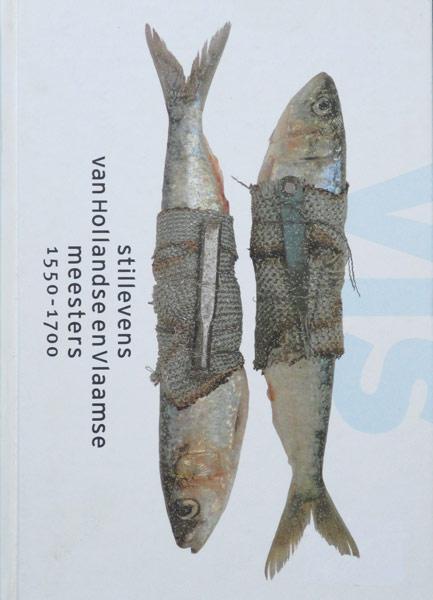 Vis Stillevens van Hollandse en Vlaamse meesters  1550-1700, hardcover, 445 pag.