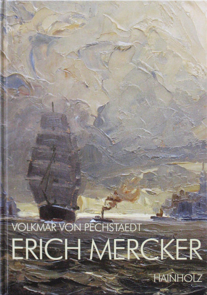 Erich Mercker, 1891-1973, hard kaft, 144 pagina's, monografie, Duitse taa