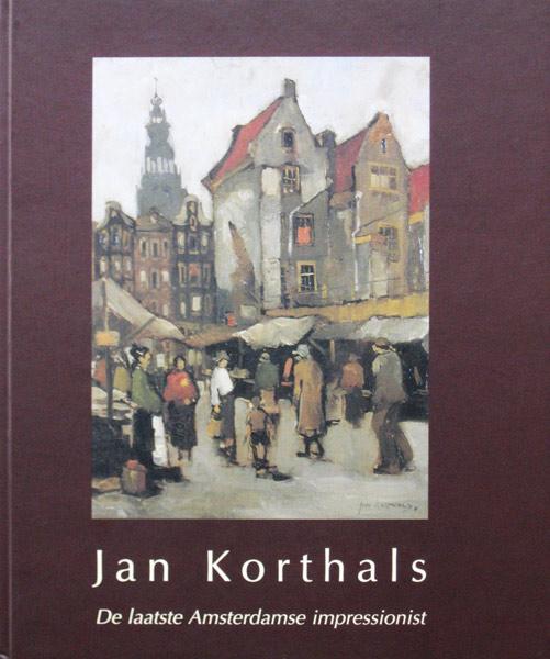 Korthals, J. Korthals, Jan Korthals, 1916-1972, monograph