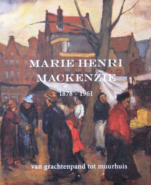 M.H.Mackenzie, Marie Henri Mackenzie, 1878-1961, monografie, paperback, 135 pagina's